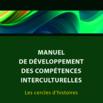 Manuel de développement des compétences interculturelles [ressource électronique] : les cercles d'histoires