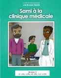 Sami à la clinique médicale
