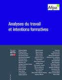 Analyses du travail et intentions formatives