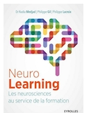 Neuro learning : les neurosciences au service de la formation