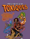Insidieux toxiques [ressource électronique] : à l'attaque des ennemis invisibles!