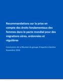 Recommandations sur la prise en compte des droits fondamentaux des femmes dans le pacte mondial pour des migrations sûres, ordonnées et régulière [ressource électronique]