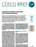 L'adaptation des compétences, un défi à relever pour les entreprises du numérique [ressource électronique]