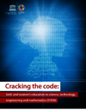 Cracking the code [ressource électronique] : girls' and women's education in science, technology, engineering and mathematics (STEM)