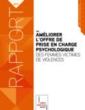 Améliorer l'offre de prise en charge psychologique des femmes victimes de violences [ressource électronique]