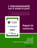 L'intersectionnalité, tout le monde en parle! [ressource électronique] : Résonnance et application au sein des maisons d'hébergement pour femmes
