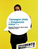 """Campagne """"Simplement mieux!"""" [ressource électronique] : rapport final de la phase pilote"""