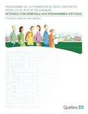 Introduction générale aux programmes d'études : programme de la formation de base diversifiée pour les 3e, 4e et 5e secondaire, formation générale des adultes