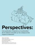 Perspectives [ressource électronique] : une publication conjointe sur la prévention de la violence sexuelle sur les campus et les moyens d'intervenir