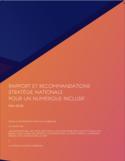 Stratégie nationale pour un numérique inclusif [ressource électronique] : synthèse de la phase de concertation et recommandations