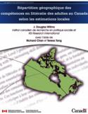 Répartition géographique des compétences en littératie des adultes au Canada selon les estimations locales [ressource électronique]