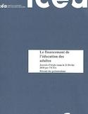 Le financement de l'éducation des adultes [ressource électronique] : journée d'étude tenue le 22 février 2018 par l'ICÉA : résumé des représentations