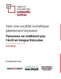 Vers une société numérique pleinement inclusive [ressource électronique] : personnes ne maîtrisant pas l'écrit en langue française