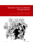 Dessine-moi la liberté [ressource électronique] : la caricature de presse comme vecteur d'éducation aux médias