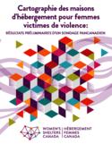 Cartographie des maisons d'hébergement pour femmes victimes de violence [ressource électronique] : résultats préliminaires d'un sondage pancanadien