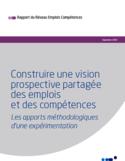 Construire une vision prospective partagée des emplois et des compétences [ressource électronique] : les apports méthodologiques d'une expérimentation