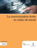 La communication écrite en milieu de travail
