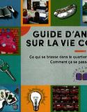 Guide d'animation sur la vie collective : ce qui se brasse dans le quartier Hochelaga-Maisonneuve : comment ça se passe chez vous?