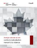 Stratégie nationale de lutte contre la radicalisation menant à la violence [ressource électronique]