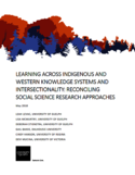 Learning across indigenous and western knowledge systems and intersectionality [ressource électronique] : reconciling social science research approaches