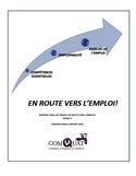 En route vers l'emploi! [ressource électronique] : rapport final du projet En route vers l'emploi! : phase II