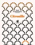 Citrouille : roman