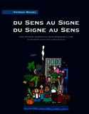 Du sens au signe, du signe au sens : une méthode intégrative pour apprendre à lire et devenir lecteur à l'âge adulte