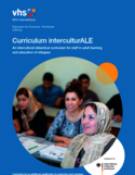 Curriculum interculturALE [ressource électronique] : an intercultural-didactical curriculum for staff in adult learning and education of refugees