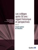 Les collèges après 50 ans [ressource électronique] : regard historique et perspectives