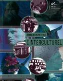 L'interculturel : le penser et le vivre au quotidien