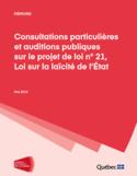 Consultations particulières et auditions publiques sur le projet de loi no 21, Loi sur la laïcité de l'État [ressource électronique]