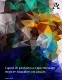 Exposé de position sur l'apprentissage mixte en éducation des adultes [ressource électronique]