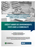 Rapport de recherche-action sur le maintien et le rehaussement de compétences en lecture et en écriture d'adultes sans études postsecondaires [ressource électronique] : créer et animer des environnements écrits dans la communauté