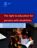 The right to education for persons with disabilities [ressource électronique] : overview of the measures supporting the right to education for persons with disabilities reported by member states in the context of the ninth consultation on the 1960 convention and recommendation against discrimination in education