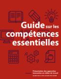 Guide sur les compétences essentielles [ressource électronique] : présentation des approches innovantes en milieu de travail