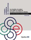 Les réussites, les enjeux et les défis en matière de formation universitaire au Québec [ressource électronique] : avis au Ministre de l'éducation et de l'enseignement supérieur