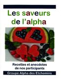 Les saveurs de l'alpha : recettes et anecdotes de nos participants