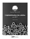 L'alphabétisation des adultes en 2017 [ressource électronique]