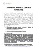 Animer un atelier ECLER [Écrire, Communiquer, Lire, Exprimer, Réfléchir] sur WhatsApp [ressource électronique]