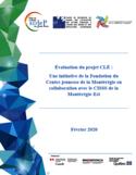 Évaluation du projet CLÉ [ressource électronique] : une initiative de la Fondation du Centre jeunesse de la Montérégie en collaboration avec le CISSS de la Montérégie-Est