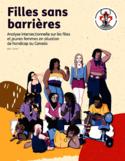 Filles sans barrières [ressource électronique] : analyse intersectionnelle sur les filles et jeunes femmes en situation de handicap au Canada