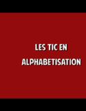 Les TIC en alphabétisation [enregistrement vidéo]