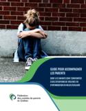 Guide pour accompagner les parents dont les enfants sont confrontés à des situations de violence en milieu scolaire [ressource électronique]