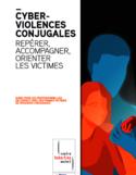 Cyberviolences conjugales [ressource électronique] : repérer, accompagner, orienter les victimes : guide pour les professionnel-les en contact avec des femmes victimes de violences conjugales