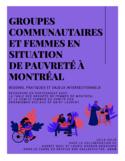 Groupes communautaires et femmes en situation de pauvreté à Montréal [ressource électronique] : besoins pratiques et enjeux intersectionnels