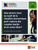 Que savons-nous au sujet de la situation économique post-rupture des couples mariés et en union libre? [ressource électronique]