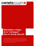 """Abécédaire critique de la """"novlangue"""" dans le champ éducatif [ressource électronique]"""