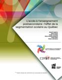 L'accès à l'enseignement postsecondaire [ressource électronique] : l'effet de la segmentation scolaire au Québec