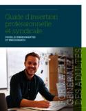 Guide d'insertion professionnelle et syndicale pour les enseignantes et enseignants [ressource électronique] : formation générale des adultes
