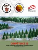 Compétence 15 [ressource électronique] : valoriser et promouvoir les savoirs, la vision du monde, la culture et l'histoire des Autochtones